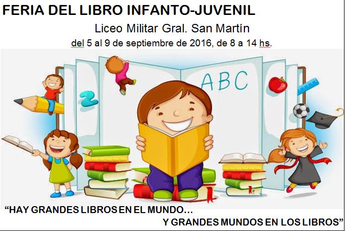 """Feria del Libro Infanto-Juvenil en el Liceo Militar """"General San Martín"""""""